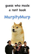 just some random cRaP by MurpityMurp