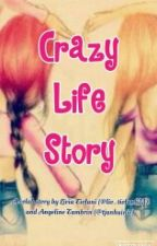 Crazy Life Story by avla_official