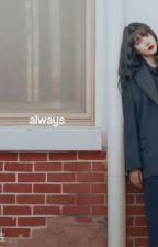Always [Yerin X Hanbin]  by ChiquitaSalsabila