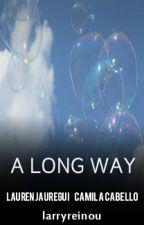 A long way ➸ Camren by larryreinou