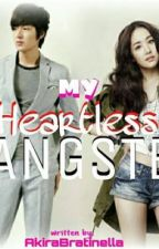 My Heartless Gangster (When Love and Hate Collide) by AkiraBratinella_10