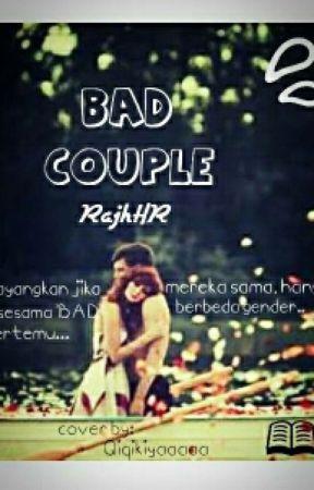 [3]BAD COUPLE by RajhHR