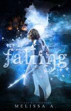 Falling #Wattys2016 by MelissaDaFabulous