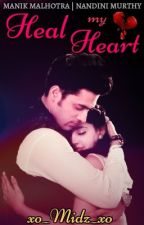 MananFF : Heal my Heart (Slow Updates) by xo_Midz_xo