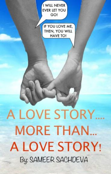 A love story more than a love story