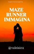 Maze Runner Imagines💚 by valeisi06