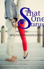 That One Status by Mylivingimagination