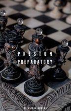 Preston Preparatory by delusionalandsad