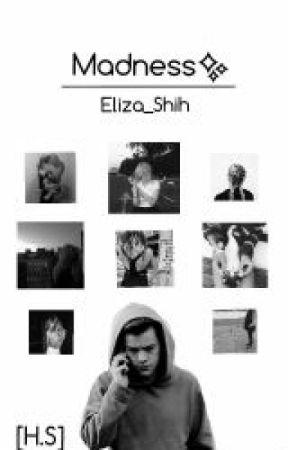 Madness[H.S] by Eliza_Shih