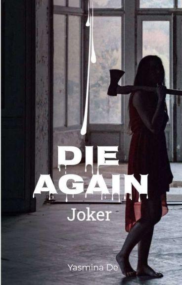 II.Joker: Die again (Zawieszone)
