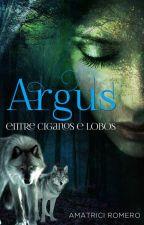 Argus Entre Ciganos e Lobos. by AmatriciRomero