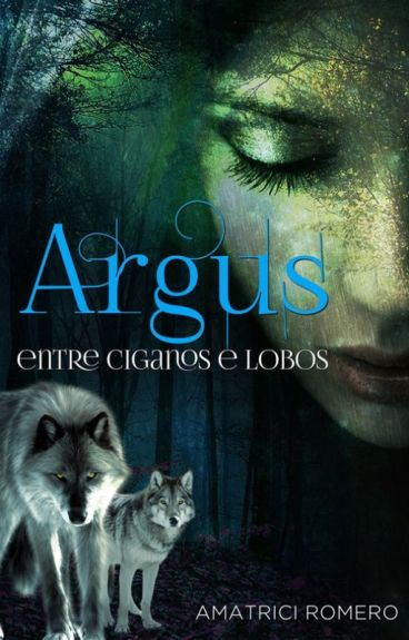 ARGUS ENTRE CIGANOS & LOBOS