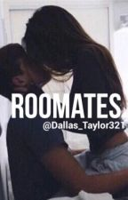 Roomates by Taylor_babe1998