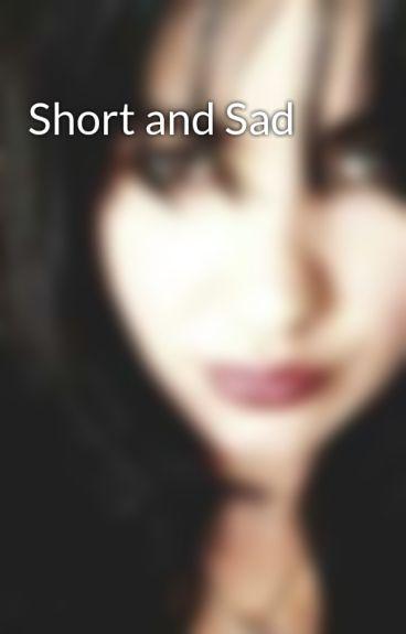Short and Sad by Panthera-Lupus