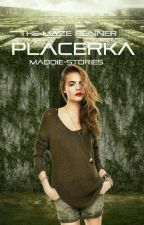 Placerka (TMR)  by Maddie-stories