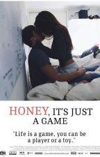 Honey, It's just a game by Heartbreaker181996