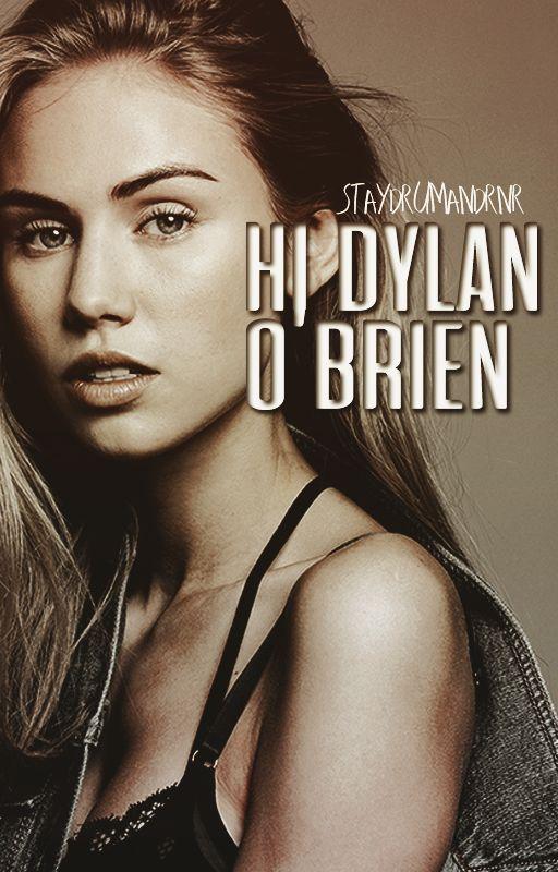 ✉ hi, dylan o'brien ✏ by staydrumandrnr