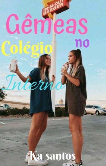 Gêmeas No Colégio Interno ( Sem revisão )
