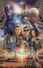 X Men Apocalipse 3 O Capitulo Final by IsraelMoreira3