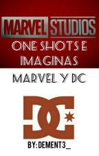 One Shots -Marvel Y DC  by dement3_