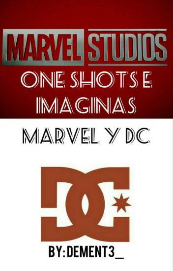 One Shots e Imaginas -Marvel Y DC