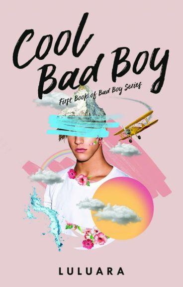 Cool Bad Boy [#Wattys2016]