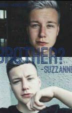 Brother?   FF- VADAK [DOKONČENO] by -Suzzanne-