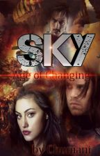 Sky - Age of Changing   Buch 2   by XxEvil_SadnessxX