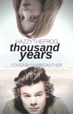 Thousand Years -H.S- by hazzythefrog