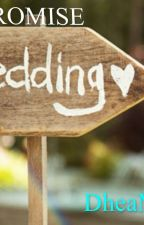 PROMISE WEDDING by DheaM3