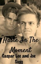 Haste In The Moment - Jaspar AU by shipsxphan