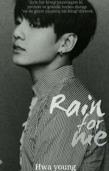 Rain For Me   Rain Serisi 1 ve 2