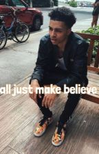 all just make believe•lucas coly•  EDITING  by hypelucas