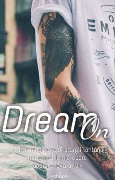 Dream On (#Wattys2016)