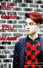 [Trad] Any Way You Want // KaiSoo by little-peach