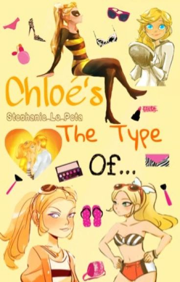 Chloé's The Type of...