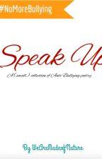 Speak up by WeAreMadeOfStars