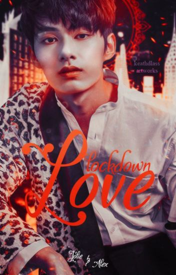 Love lockdown   Jun