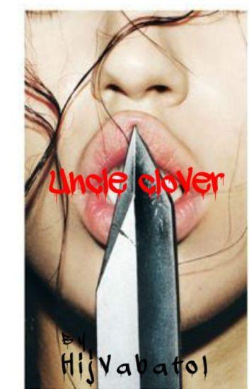 Uncle Clover.