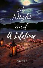 A Night And A Lifetime *Editting by FriggaFreya