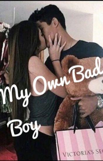 My own bad boy
