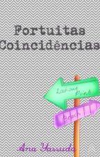 Fortuitas Coincidências by Worldcoolture