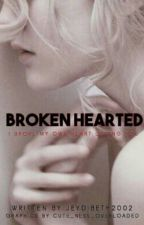 Broken Hearted by jeydibeth2002