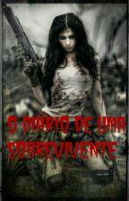 O Diário De Uma Sobrevivente (Revisão\reescrevendo) by Hope_Dixon