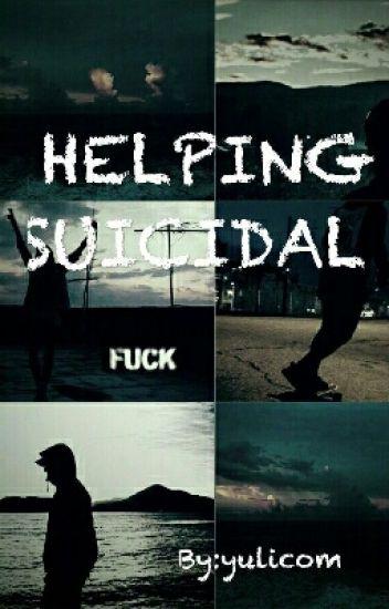 HELPING SUICIDAL (skrillex y Tu)