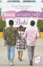 Torn Between Two Beki by TheLadyInBlack09