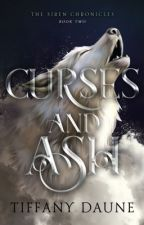 Curses and Ash (The Siren Chronicles Book Two) Excerpt by TiffanyDaune