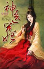 Thần Y Sủng Phi Của Tà Vương - Hoàn [Rich92 cv] by Elsiehuynh_94