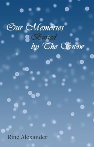 Our Memories Buried by The Snow (LGBT)