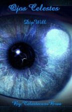 Ojos Celestes. DipWill.  by CelestecaroBrea